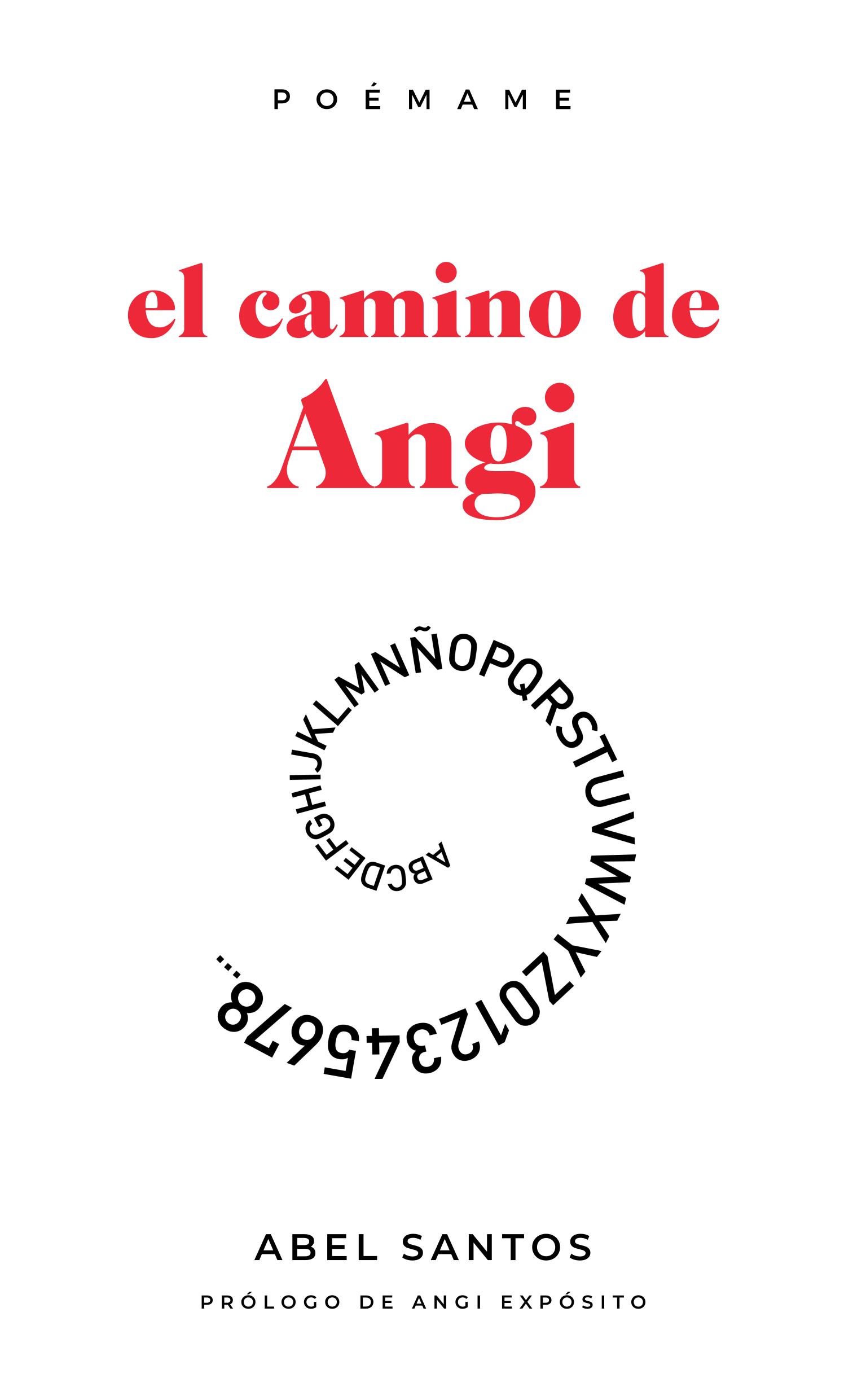 El camino de Angi, de Abel Santos | Poémame